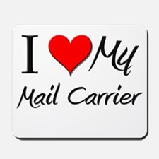 I Heart My Mail Carrier Mousepad