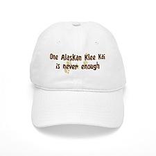 Never enough: Alaskan Klee Ka Baseball Cap