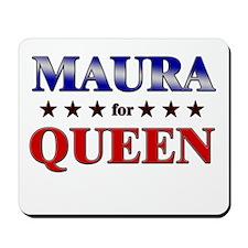 MAURA for queen Mousepad