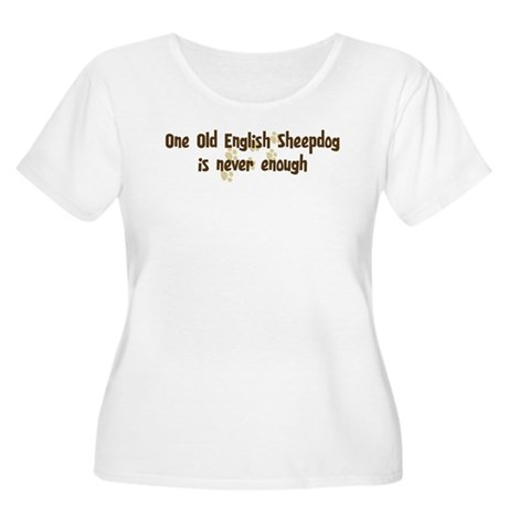 Never enough: Old English She Women's Plus Size Sc