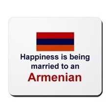 Happily Married To Armenian Mousepad