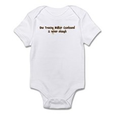 Never enough: Treeing Walker  Infant Bodysuit