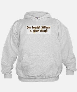 Never enough: Swedish Vallhun Hoodie