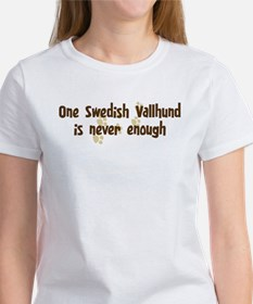 Never enough: Swedish Vallhun Women's T-Shirt
