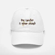 Never enough: Lurcher Baseball Baseball Cap