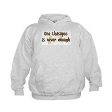 Never enough: Lhasapoo Hoodie