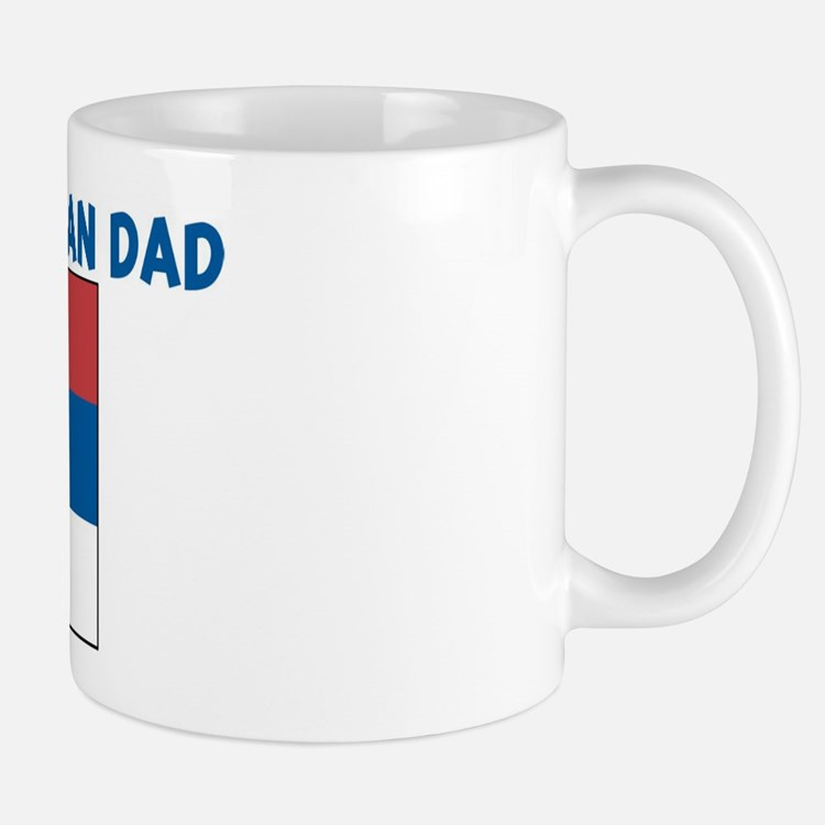 I LOVE MY SERBIAN DAD Mug