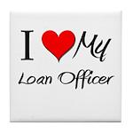 I Heart My Loan Officer Tile Coaster