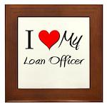 I Heart My Loan Officer Framed Tile