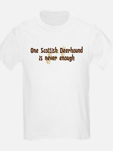 Never enough: Scottish Deerho T-Shirt