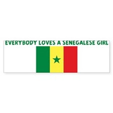 EVERYBODY LOVES A SENEGALESE Bumper Bumper Sticker