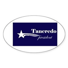 Tom Tancredo president Oval Decal