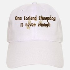 Never enough: Iceland Sheepdo Baseball Baseball Cap