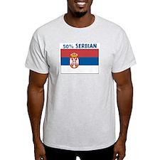 50 PERCENT SERBIAN T-Shirt