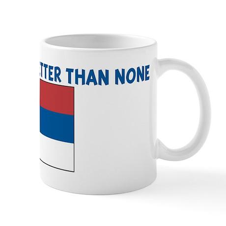 50 PERCENT SERBIAN IS BETTER Mug
