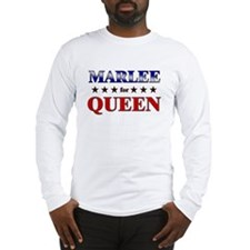 MARLEE for queen Long Sleeve T-Shirt
