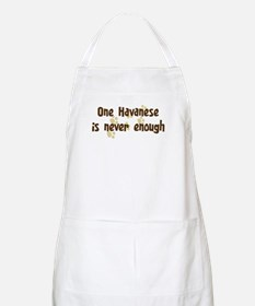 Never enough: Havanese BBQ Apron