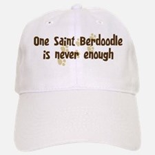 Never enough: Saint Berdoodle Baseball Baseball Cap