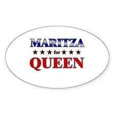MARITZA for queen Oval Decal