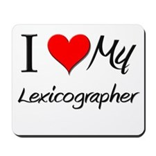 I Heart My Lexicographer Mousepad