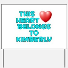 This Heart: Kimberly (E) Yard Sign