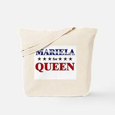 MARIELA for queen Tote Bag