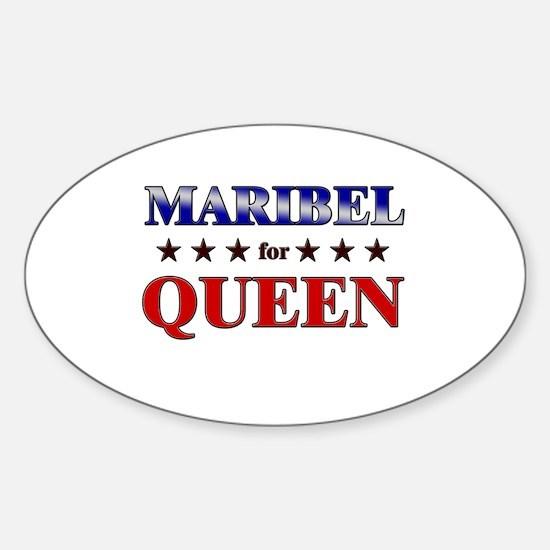 MARIBEL for queen Oval Decal
