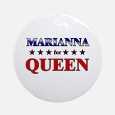 MARIANNA for queen Ornament (Round)