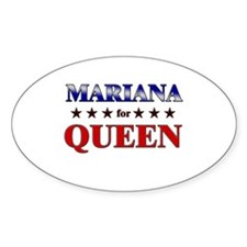 MARIANA for queen Oval Decal