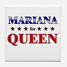 MARIANA for queen Tile Coaster