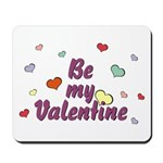 Be My Valentine Mousepad