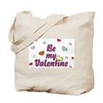 Be My Valentine Tote Bag