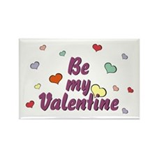 Be My Valentine Rectangle Magnet