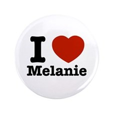 "I love Melanie 3.5"" Button (100 pack)"