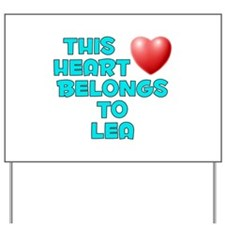 This Heart: Lea (E) Yard Sign
