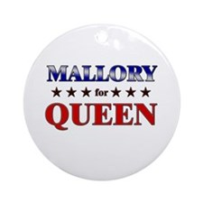 MALLORY for queen Ornament (Round)