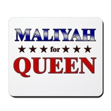 MALIYAH for queen Mousepad