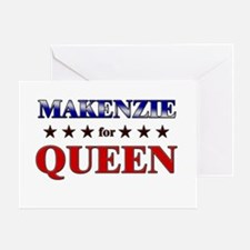 MAKENZIE for queen Greeting Card