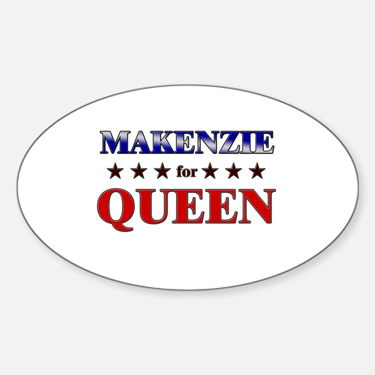 MAKENZIE for queen Oval Decal