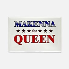 MAKENNA for queen Rectangle Magnet