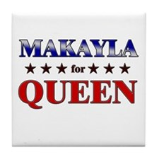 MAKAYLA for queen Tile Coaster