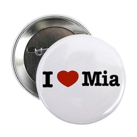 """I love Mia 2.25"""" Button (100 pack)"""
