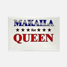 MAKAILA for queen Rectangle Magnet