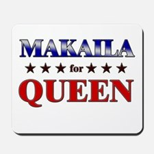 MAKAILA for queen Mousepad