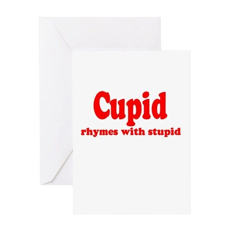 Cupid Rhymes with Stupid Greeting Card