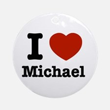 I love Michael Ornament (Round)