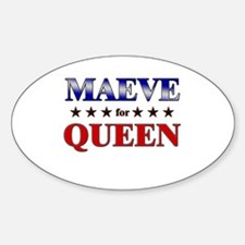 MAEVE for queen Oval Decal