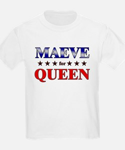 MAEVE for queen T-Shirt