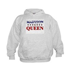 MADYSON for queen Hoodie