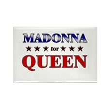 MADONNA for queen Rectangle Magnet